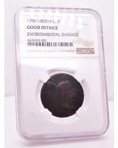 1796 Liberty Cap 1C Good Details Environmental Damage NGC 4674392-002