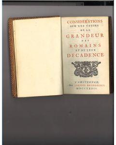 Rare Book; Considerations Sur Les Causes De La Gandeur Des Romains Et De Leur Decadence